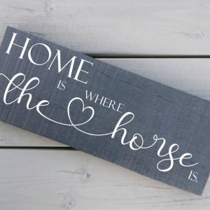 Home is Where The Horse Is Handwriting Style Wooden Plaque